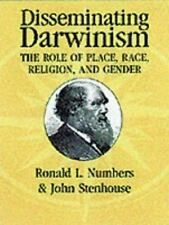 Disseminating Darwinism: The Role of Place, Race, Religion, and Gender, Darwin,