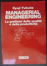 MANAGERIAL ENGINEERING qualità Fukuda management profitti produzione quality
