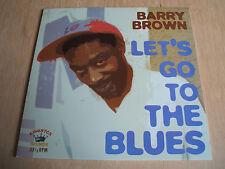 barry brown Let's Go To The Blues  2009 kingston sounds vinyl lp KSLP020  mint