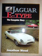 JAGUAR E-TYPE THE COMPLETE STORY HISTORY EVOLUTION DATA SPECS GUIDE BOOK J. WOOD