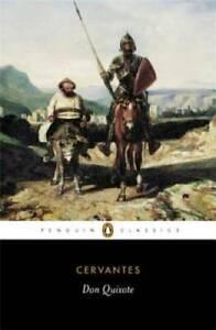 Penguin Classics Don Quixote - Paperback By Cervantes, Miguel de - GOOD