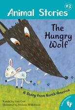 The Hungry Wolf: A Story from North America (Animal Stories)-ExLibrary