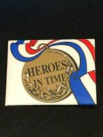 Vintage Collectible Heroes In Time Colorful Metal Button Pin Pinback Lapel Pin