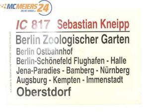 """E244 Zuglaufschild Waggonschild IC 817 """"Sebastian Kneipp"""" Berlin - Oberstdorf"""