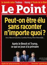 Le POINT n° 2306 du 17.11. 2016*Après le BREXIT & TRUMP:c qui se joue o primaire