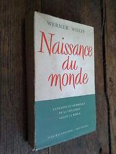 Naissance du monde concepts et symboles de la création   / Werner Wolff