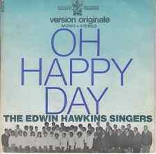 45 T  SP THE EDWIN HAWKINS SINGERS *OH HAPPY DAYS*