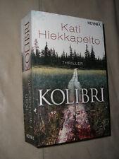 Kati Hiekkapelto: Kolibri (Klappenbroschur)