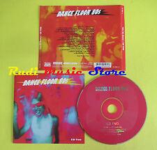 CD DANCE FLOOR 80S CD TWO compilation 2005 LOS REYES IRENE CARA LIHMAL (C6)