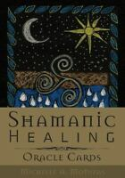 Shamanic Healing Oracle Cards (Mixed Media Product)