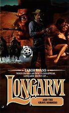 Longarm 239: Longarm and the Grave Robbers by Tabor Evans