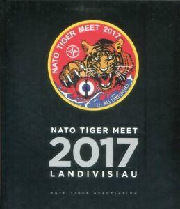 NATO TIGER MEET 2017 LANDIVISIAU - TIGER ASSOCIATION - NEW