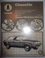 Vauxhall Chevette Autobooks Owners Workshop Manual 1975-1979