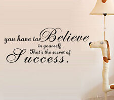 You Have To Believe In Yourself Home Decor Vinyl Wall Paper Decal Art Stickers