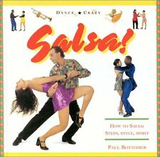Salsa!: How to Salsa: Steps, Style, Spirit (Dance