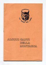ALCUNI CANTI DELLA MONTAGNA - Ristorante La Tana del Lupo Anni '70 Milano Libro