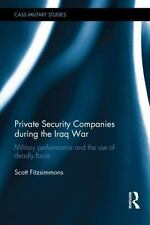 Private Security Companies during the Iraq War: Military Performance-ExLibrary