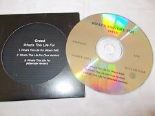 CREED - WHAT'S THIS LIFE FOR - OZ 3 TRK PROMO DISC -DIE-CUT CASE + INSERT
