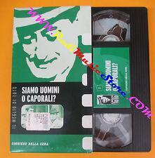 VHS film SIAMO UOMINI O CAPORALI Il meglio di Toto'3 CORRIERE SERA (F93) no dvd