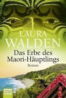 Das Erbe des Maori-Häuptlings von Laura Walden (2016, Taschenbuch) #s15