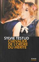 Livre chevalier de l'ordre du mérite Sylvie Testud book