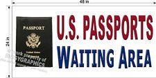 2' X 4' Vinyl Banner Us Passport Waiting Area