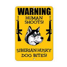 Siberian Husky Dog Human Shoots Fun Novelty Metal Sign