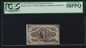 US 10c Fractional Currency Red Back & Autographs FR 1253 PCGS 58 PPQ Ch AU (020)