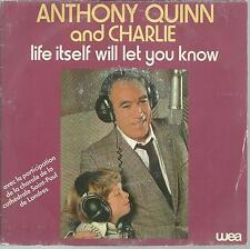 A1/45 TOURS 2 TÍTULOS ANTHONY QUINN and CHARLIE LIFE SÍ MISMO WILL LET YOU KNOW