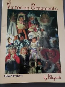 VICTORIAN ORNAMENTS by ELSPETH  - 11 PROJECTS  - 1995 HOBBY HOUSE PRESS