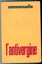 EMMANUELLE L'ANTIVERGINE FORUM 1968 EROTICA PRIMA EDIZIONE