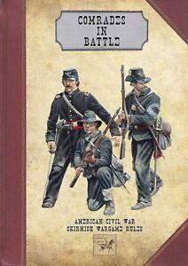 COMRADES IN BATTLE + CARD DECK  - AMERICAN CIVIL WAR SKIRMISH GAMES RULES -