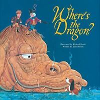 Where's the Dragon? by Hook, Jason