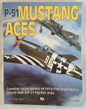 P-51 Mustang Aces Combat Bios WWII Fighter Aces
