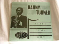 DANNY TURNER First Time Out Gerry Wiggins Red Callender SEALED LP Gerald