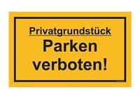 Schild - Privatgrundstück - Parken verboten 250 x 150 (Parkverbot) gelb [#1377]