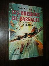 LES BRISEURS DE BARRAGES - Paul Brickhill 1956 - Aviation 39-45