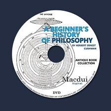 A beginner's history of philosophy by Herbert E. Cushman 2 PDF E-Books on 1 DVD