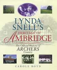 """Lynda Snell's Heritage of Ambridge: Official History of """"Archers"""" Country, Boyd,"""