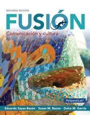 Fusión: Comunicación y cultura (2nd Edition) by Zayas-Bazán, Eduardo J., B