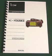 ICOM IC-706MKII Instruction Manual - Premium Card Stock Covers & 32 LB Paper!