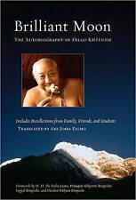 Briliant Moon: The Autobiography of Dilgo Khyentse by Dilgo Khyentse...