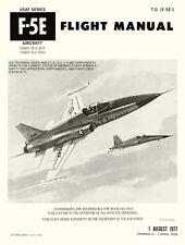NORTHROP F-5E FLIGHT MANUAL T.O. 15-5E-1 INCLUDING CHANGE 2, 1978