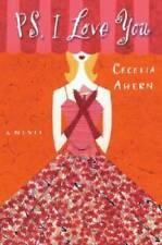 PS, I Love You: A Novel - Paperback By Ahern, Cecelia - GOOD