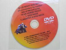 RACE NIGHT DVD DISC ONE - 10 GREAT UK HORSE RACES-1 DOG RACE-J/POT 5 DOG+ INTRO