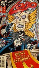 LOBO #6 DC Comic * 1998 *Deutsch * Büßet oder werdet gefräggt *