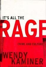 It's All the Rage : Crime and Culture by Wendy Kaminer (2000, Hardcover)