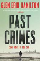Past Crimes (A Van Shaw mystery) by Hamilton, Glen Erik | Paperback Book | 97805