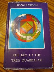 The Key To The True Quabbalah Franz BardonHardcover with Jacket 1986