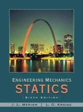 Engineering Mechanics - Statics by L. G. Kraige and J. L. Meriam (2006,...